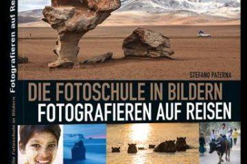 Fotografieren auf Reisen - Die Fotoschule in Bildern