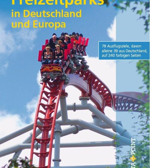 Buchcover - Freizeitparks in Deutschland und Europa (Freizeitführer)
