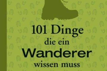 Buchcover - 101 Dinge, die ein Wanderer wissen muss
